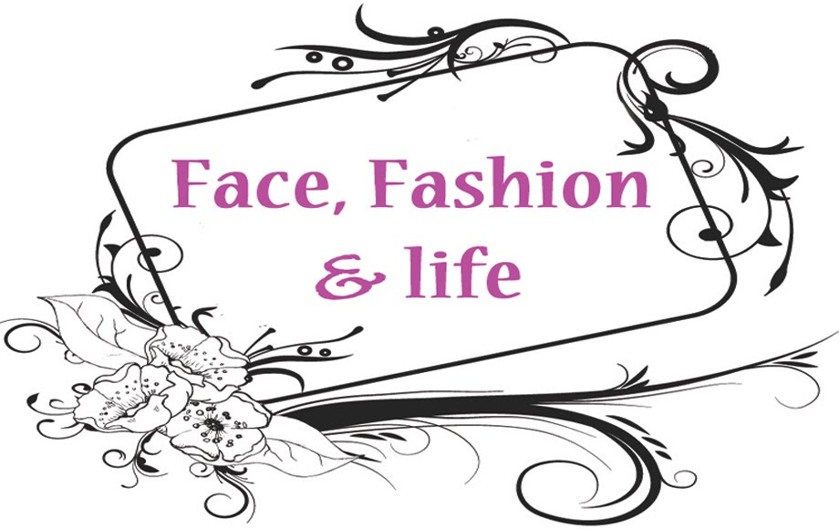 FaCE, FASHiON & LiFE